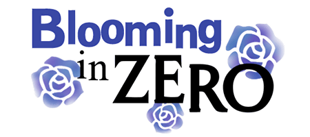Blooming in ZERO